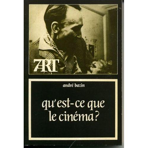 Bazin-Andre-Qu-est-Ce-Que-Le-Cinema-Livre-300846604_L